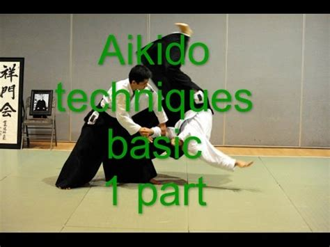 my Aikido techniques basic 1 part - YouTube
