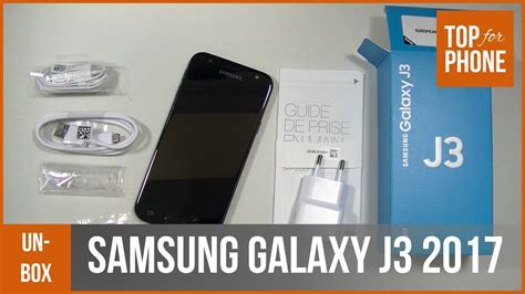 SAMSUNG GALAXY J3 (2017) - déballage par TopForPhone - YouTube